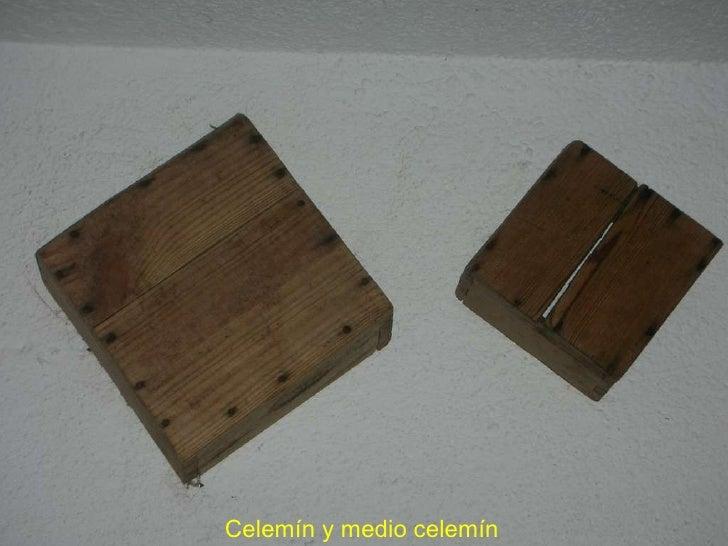 Celemín y medio celemín