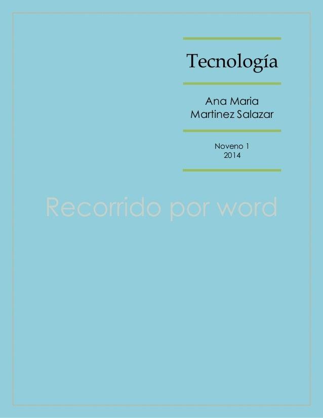 Tecnología Ana Maria Martinez Salazar Noveno 1 2014