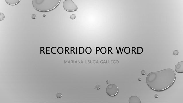 RECORRIDO POR WORD MARIANA USUGA GALLEGO