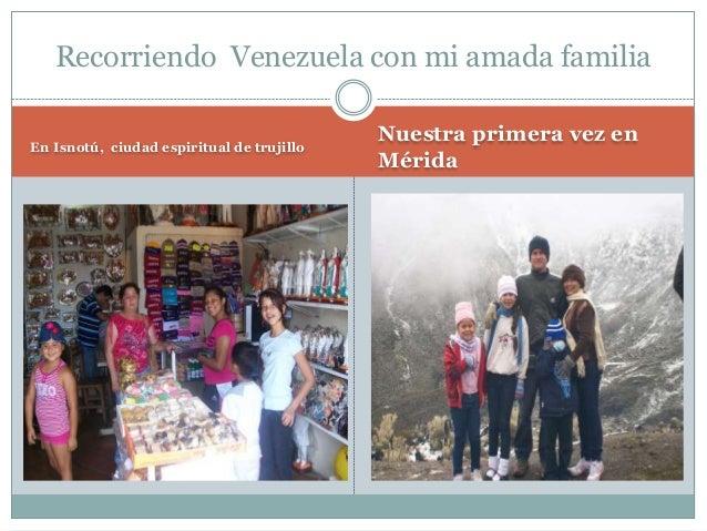 Recorriendo Venezuela con mi amada familia En Isnotú, ciudad espiritual de trujillo Nuestra primera vez en Mérida