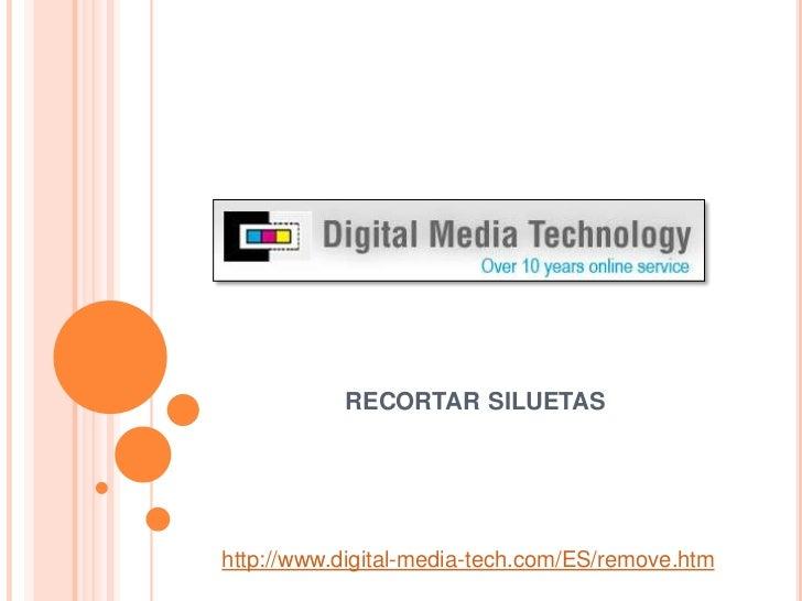 recortarsiluetas<br />http://www.digital-media-tech.com/ES/remove.htm<br />