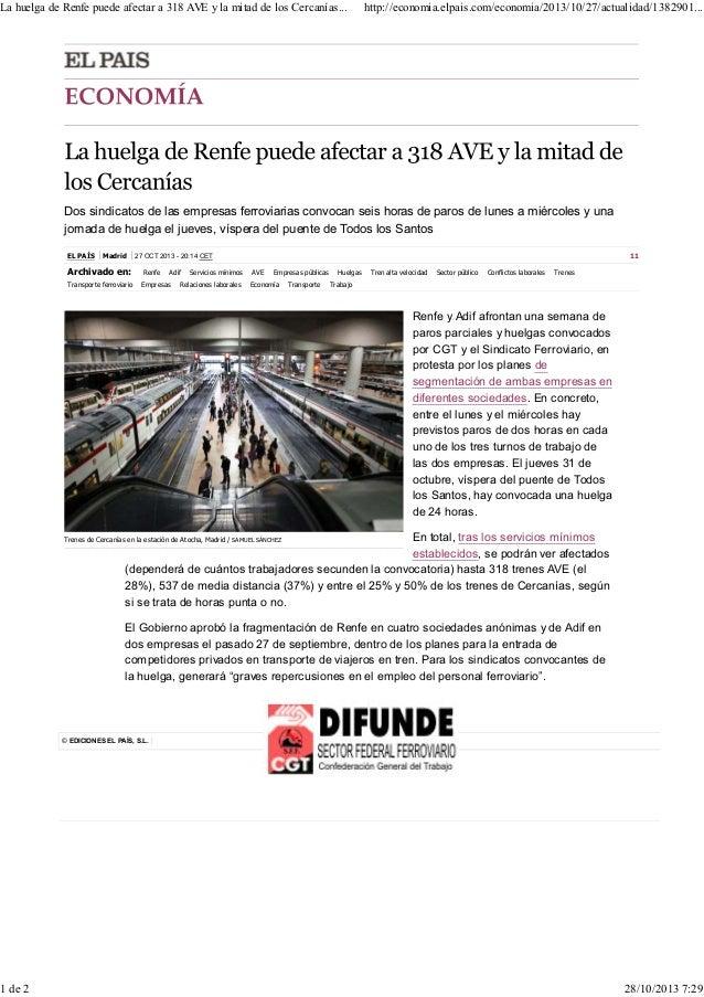 La huelga de Renfe puede afectar a 318 AVE y la mitad de los Cercanías...  http://economia.elpais.com/economia/2013/10/27/...