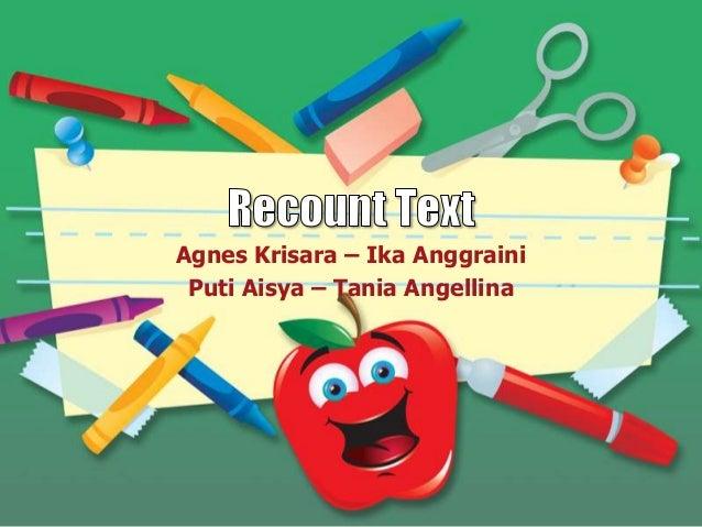 Agnes Krisara – Ika Anggraini Puti Aisya – Tania Angellina