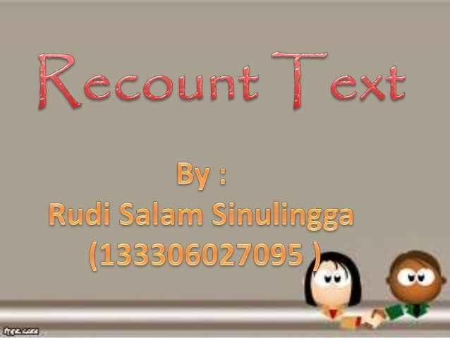 Recount Text For Micro Teaching