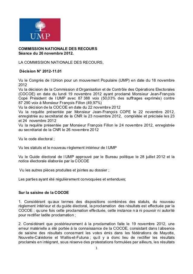 COMMISSION NATIONALE DES RECOURSSéance du 26 novembre 2012.LA COMMISSION NATIONALE DES RECOURS,     Décision N° 2012-11.01...