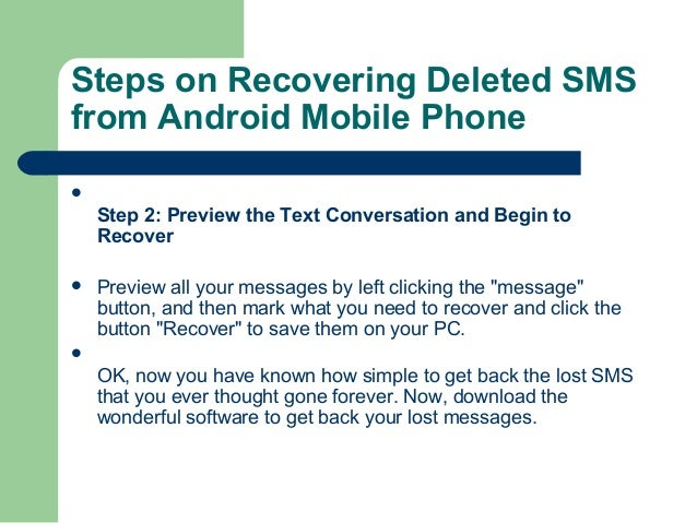 how to recover deleted text messages from iphone recover deleted text messages from android 4438