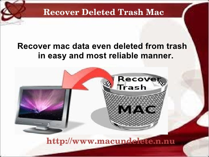 RecoverDeletedTrashMacRecover mac data even deleted from trash    in easy and most reliable manner.      http://www.mac...