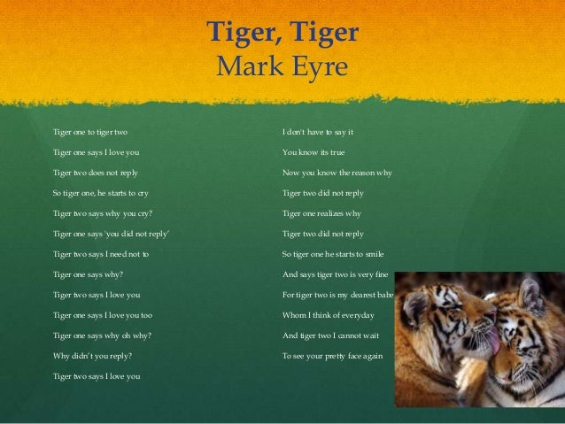 tiger poem Summary in the poem 'aunt jennifer's tigers' a woman expresses her  suppressed feelings through her art aunt jennifer is the victim of the.