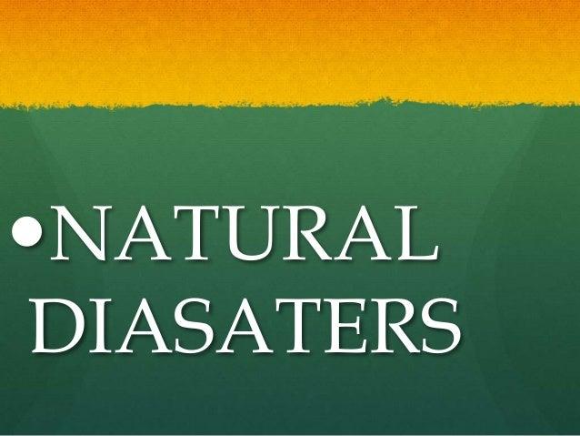 NATURAL DIASATERS