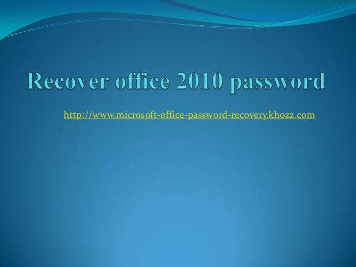 http://www.microsoft-office-password-recovery.khozz.com