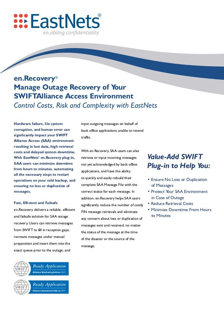 en.RecoveryManage Outage Recovery of Y       ourSWIFTAlliance Access EnvironmentControl Costs, Risk and Complexity with Ea...