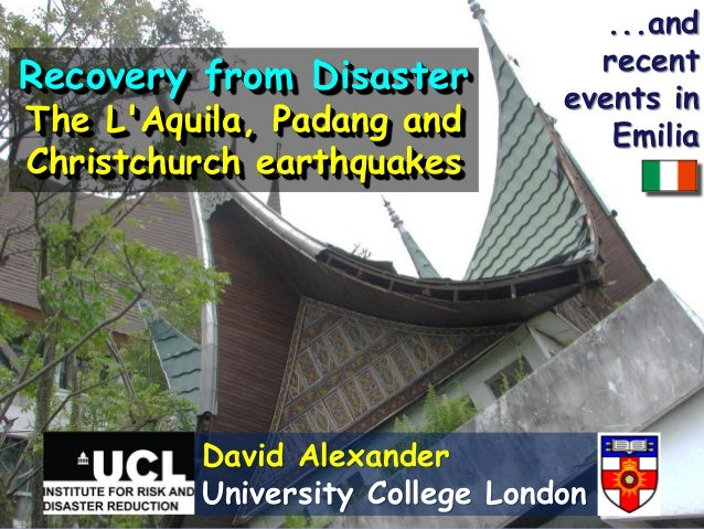 ...and                                  recentRecovery from Disaster                                events inThe LAquila, ...