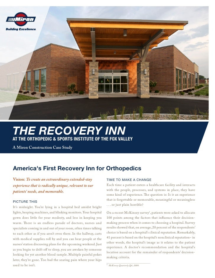 THE RECOVERY INN AT THE ORTHOPEDIC & SPORTS INSTITUTE OF THE FOX VALLEY A Miron Construction Case Study     America's Firs...