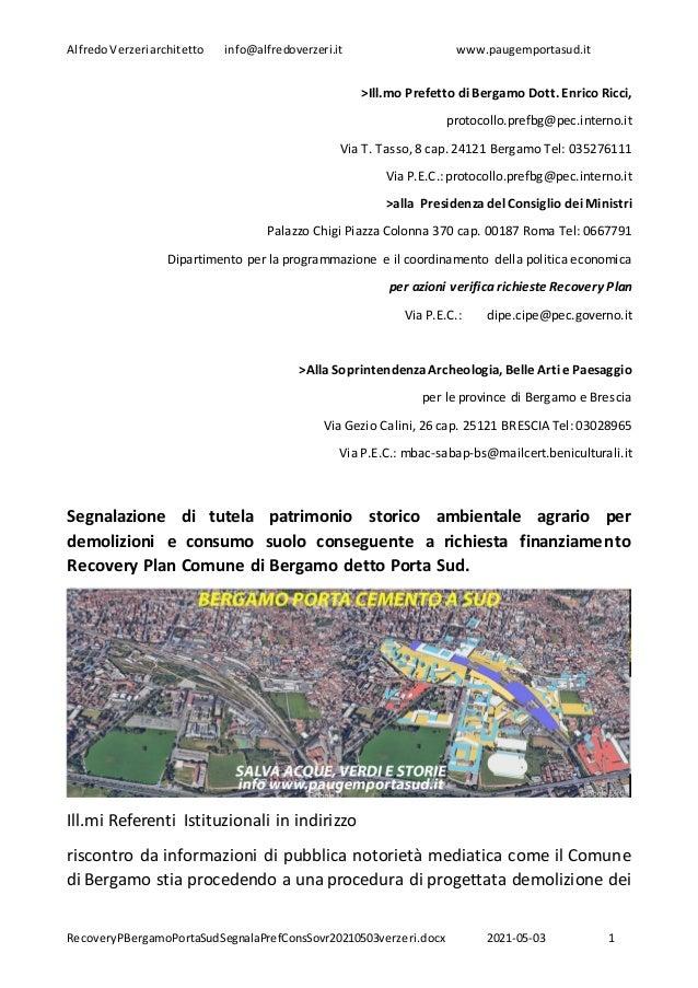 AlfredoVerzeri architetto info@alfredoverzeri.it www.paugemportasud.it RecoveryPBergamoPortaSudSegnalaPrefConsSovr20210503...