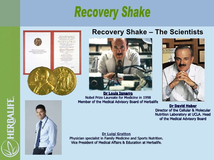 Recovery Shake – The Scientists Dr David Heber Director of the Cellular & Molecular Nutrition Laboratory at UCLA. Head of ...
