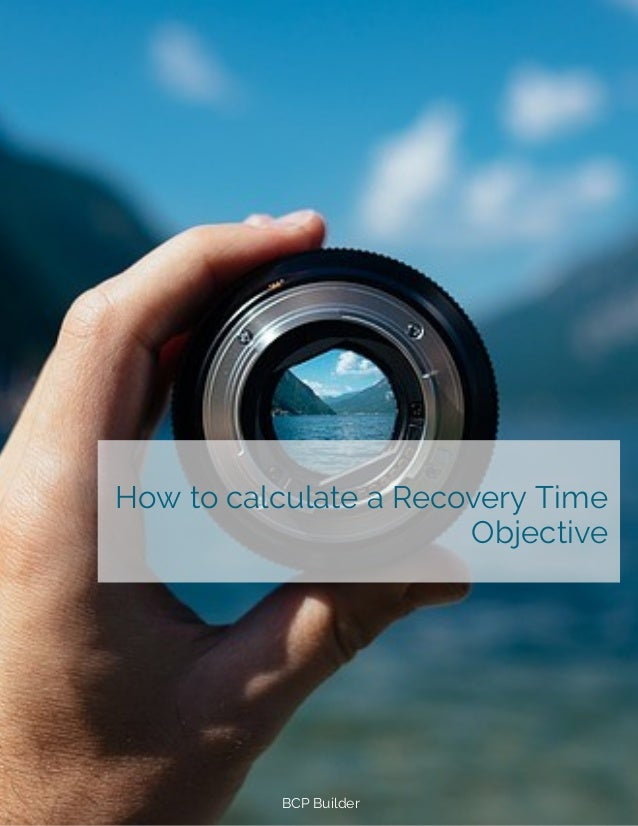 How to calculate a Recovery Time Objective BCP Builder