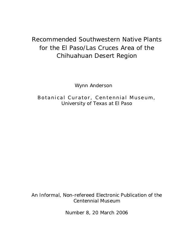 Recommended Southwestern Native Plants  for the El Paso/Las Cruces Area of the        Chihuahuan Desert Region            ...