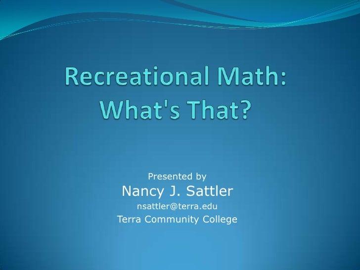 Recreational mathematics for MichMATYC 10 10