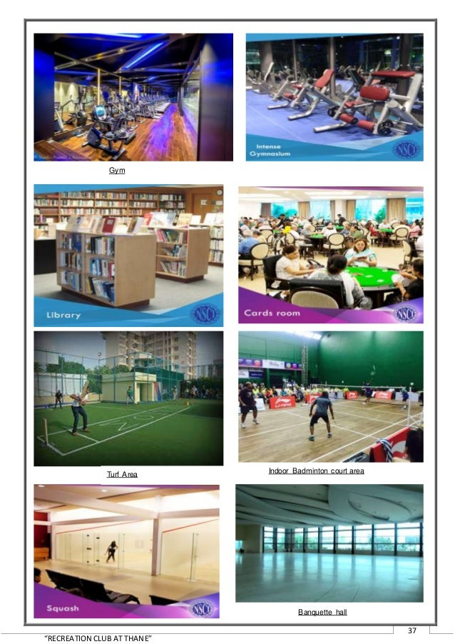 recreational club thesis Effects of workplace recreation on employee performance the though there are many mushrooming of entertainment and sports clubs recreation was perceived as a.