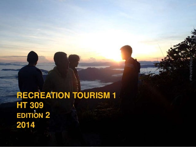 RECREATION TOURISM 1 HT 309 EDITION 2 2014 HT309JUN14zul 1