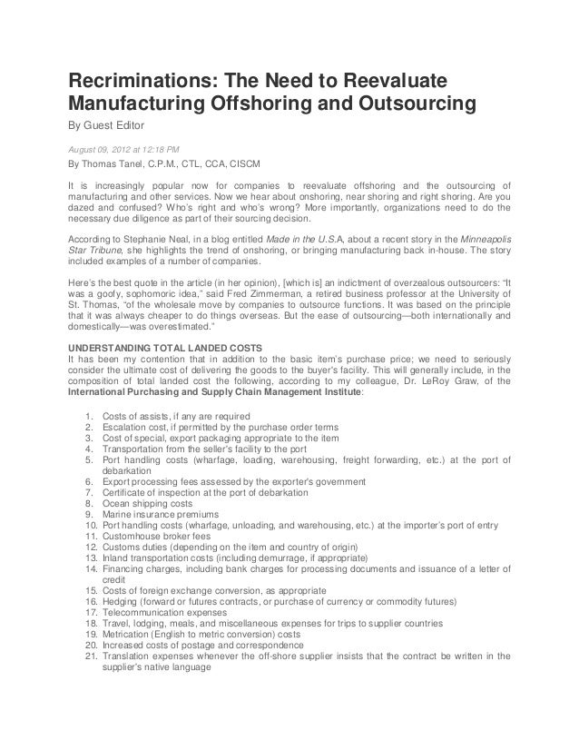Recriminations: The Need to Reevaluate Manufacturing Offshoring and Outsourcing By Guest Editor August 09, 2012 at 12:18 P...