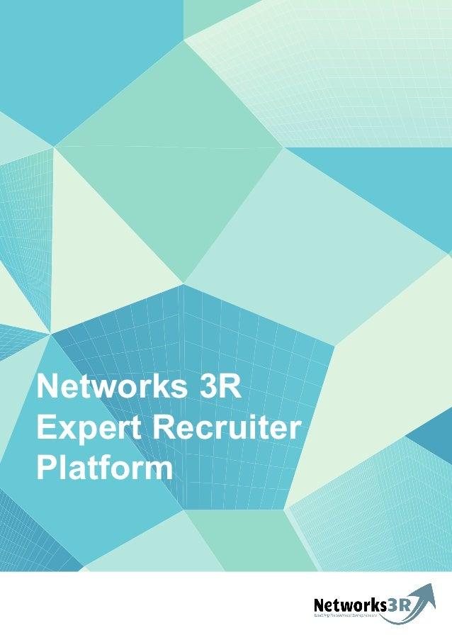 Networks 3R Expert Recruiter Platform