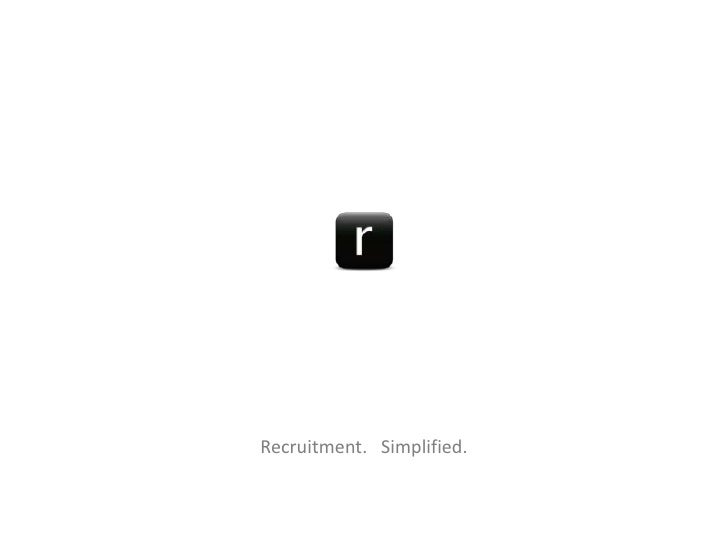 Recruitment.   Simplified.<br />
