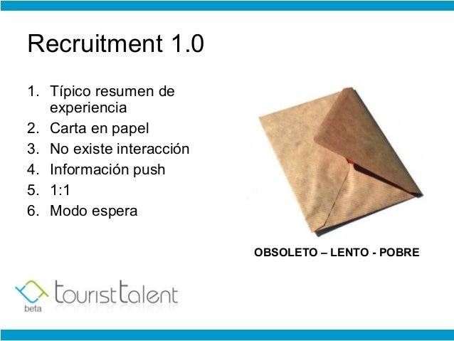 Recruiting 3.0 - Reinventando el modelo de selección Slide 2