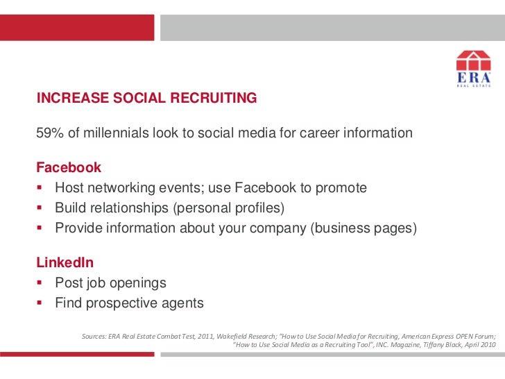 INCREASE SOCIAL RECRUITING59% of millennials look to social media for career informationFacebook Host networking events; ...