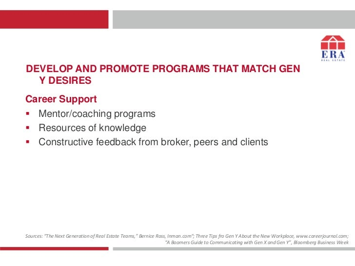 DEVELOP AND PROMOTE PROGRAMS THAT MATCH GEN  Y DESIRESCareer Support Mentor/coaching programs Resources of knowledge Co...