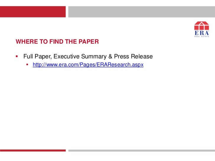 WHERE TO FIND THE PAPER Full Paper, Executive Summary & Press Release    http://www.era.com/Pages/ERAResearch.aspx