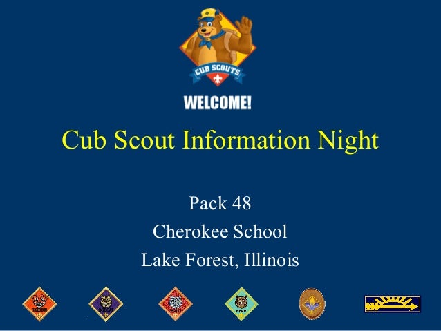 Cub Scout Information Night Pack 48 Cherokee School Lake Forest, Illinois