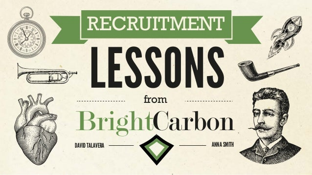 RECRUITMENT BrightCarbon from DAVID TALAVERA ANNA SMITH