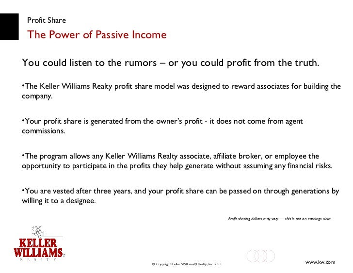 Profit Share The Power of Passive Income <ul><li>You could listen to the rumors – or you could profit from the truth. </li...