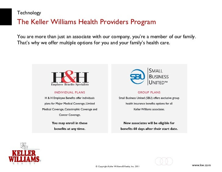 Technology The Keller Williams Health Providers Program You are more than just an associate with our company, you're a mem...