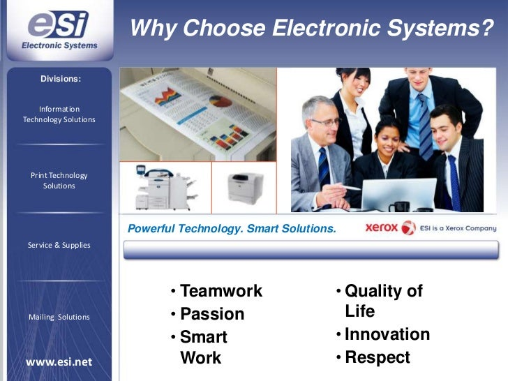 Why Choose Electronic Systems?<br />Divisions:<br />Information<br />Technology Solutions<br />Print Technology<br />Solut...