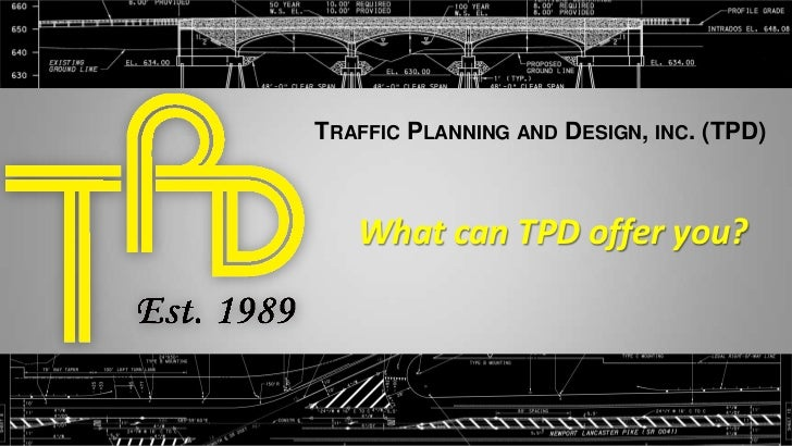 Click to edit Master title style<br />Services<br />Traffic Planning and Design, inc. (TPD)<br />What can TPD offer you?<b...
