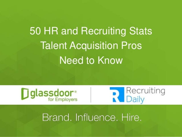 #Glassdoor 50 HR and Recruiting Stats Talent Acquisition Pros Need to Know