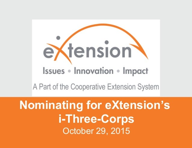 Nominating for eXtension's i-Three-Corps October 29, 2015