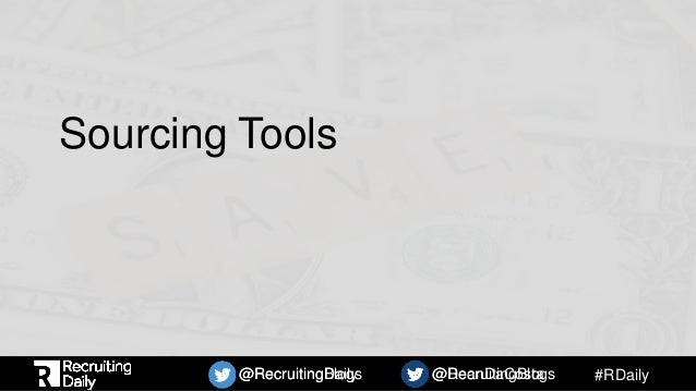 #RDaily@RecruitingBlogs @DeanDaCosta@RecruitingDaily @RecruitingBlogs Sourcing Tools