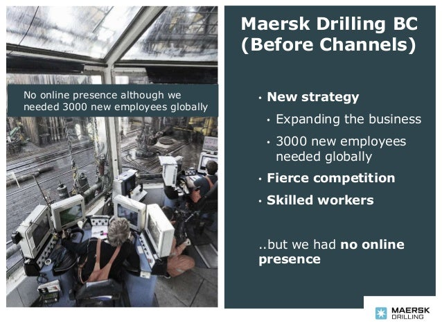 Recruiting via Facebook  - the Maersk Drilling story Slide 2