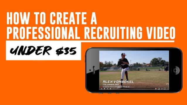 Create a Professional Baseball Recruiting Video Under $35