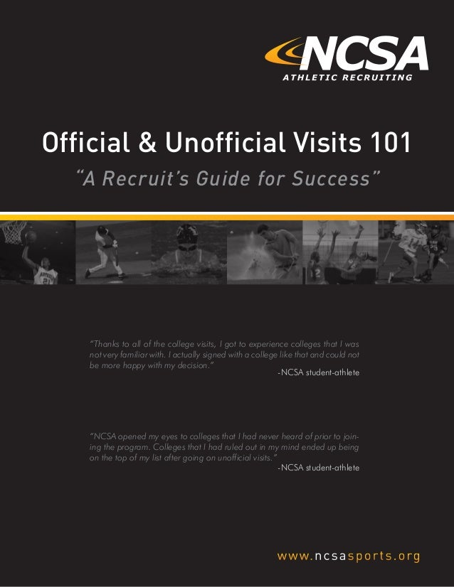 """A Recruit's Guide for Success"" Official & Unofficial Visits 101 ""Thanks to all of the college visits, I got to experience..."
