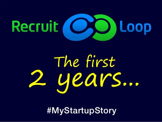 The first 2 years... #MyStartupStory
