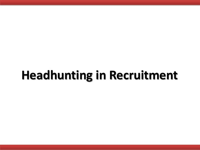 Headhunting in Recruitment