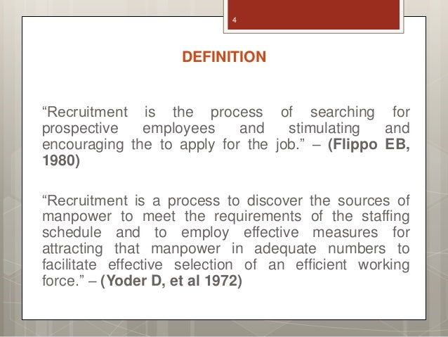 recruitment and selection process definition essay Essay sample on recruitment and selection the process of recruitment and selection helps in increasing the success ratio of the organization by providing it with the selected candidates recruitment: definition and additional resources from bnet.