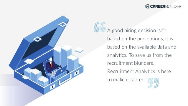 Recruitment Analytics – Understand Why you Need It Slide 3