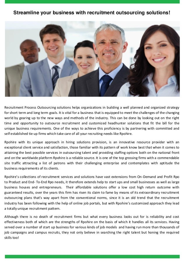 Streamline your business with recruitment outsourcing solutions!  Recruitment Process Outsourcing solutions helps organiza...