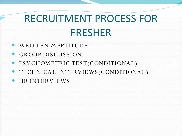 the recruitment process methods How does the recruitment process work it depends on the company and what methods the company uses to find applicants for employment however, most large and some small employers have a formal process that it follows to recruit and hire new employees.