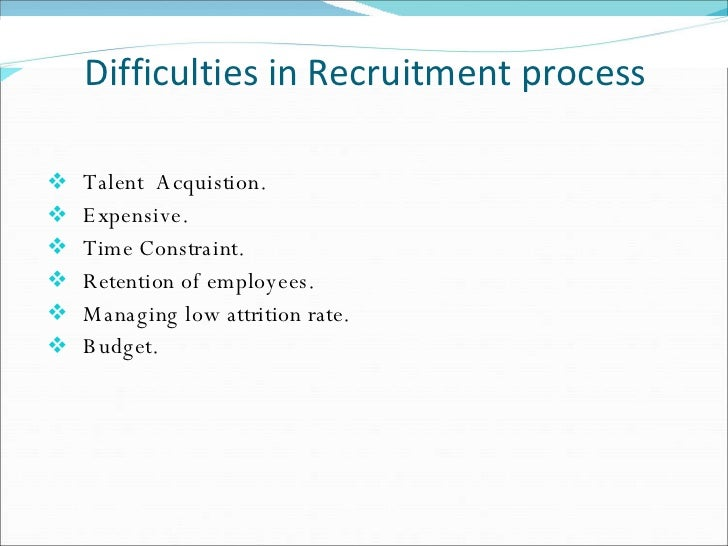 recruitment and selection process of eastern Recruitment and selection process is defined as the process through which the best individuals are selected among a pool of applicants for particular positions of job.